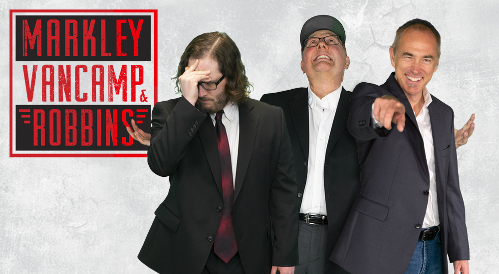 The Markley, VanCamp, & Robbins Show Newstalk 107.9 Show Schedule